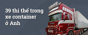 39 thi thể trong xe container ở Anh